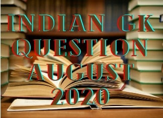 Indian GK Question August 2020