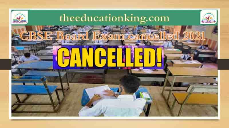 CBSE Board Exam cancelled 2021