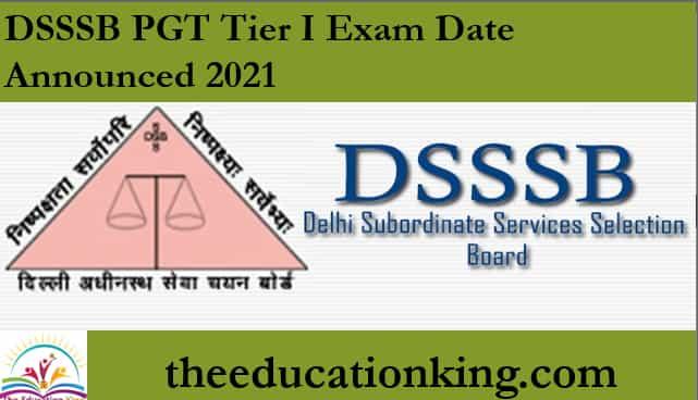DSSSB PGT Tier I Exam Date announced