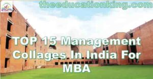 TOP 15 Management Collages In India For MBA