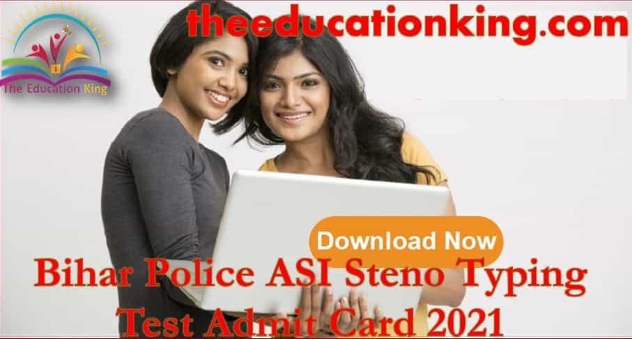 Bihar Police ASI Steno Typing Test Admit Card