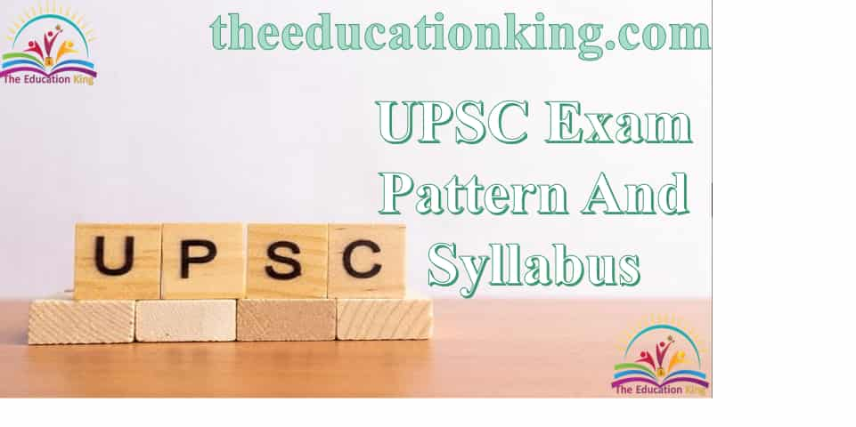 UPSC Exam Proper Details & Syllabus