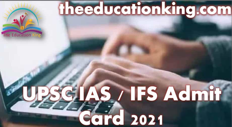 UPSC IAS / IFS Admit Card 2021